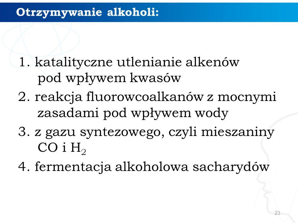 Otrzymywanie alkoholi: