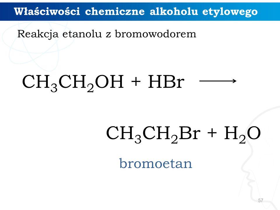 CH3CH2OH + HBr CH3CH2Br + H2O bromoetan