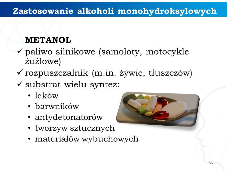 Zastosowanie alkoholi monohydroksylowych