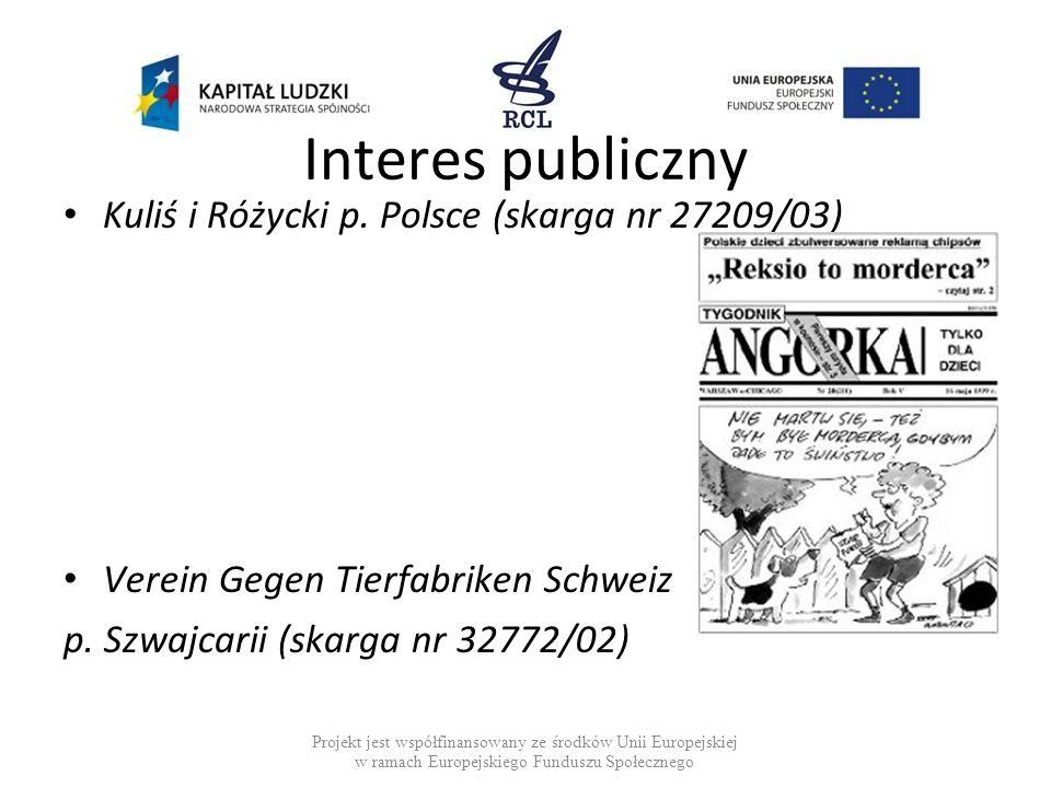 Interes publiczny Kuliś i Różycki p. Polsce (skarga nr 27209/03)