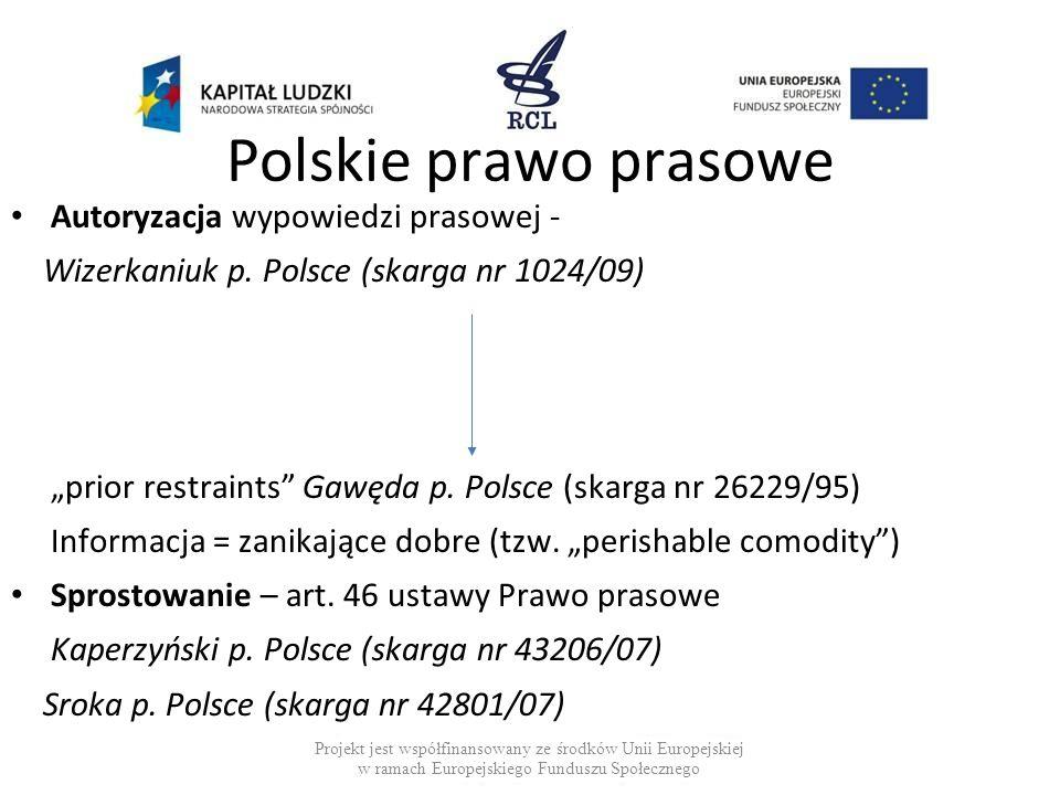 Polskie prawo prasowe Autoryzacja wypowiedzi prasowej -