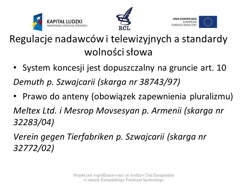 Regulacje nadawców i telewizyjnych a standardy wolności słowa