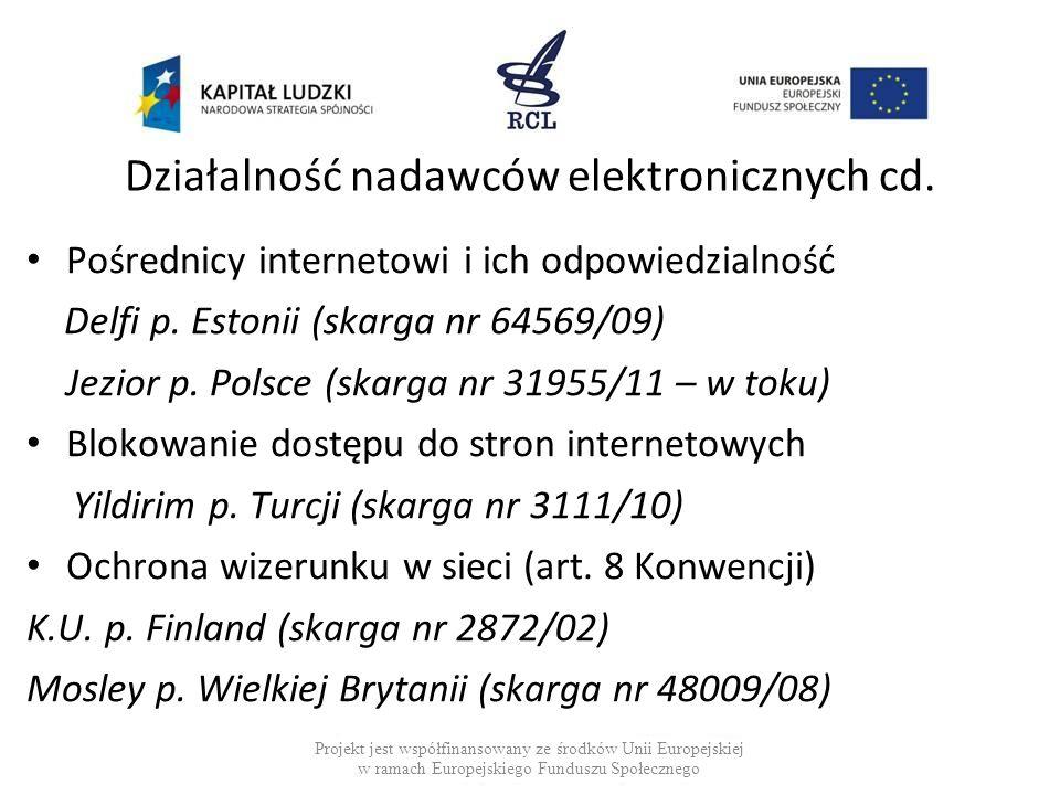 Działalność nadawców elektronicznych cd.