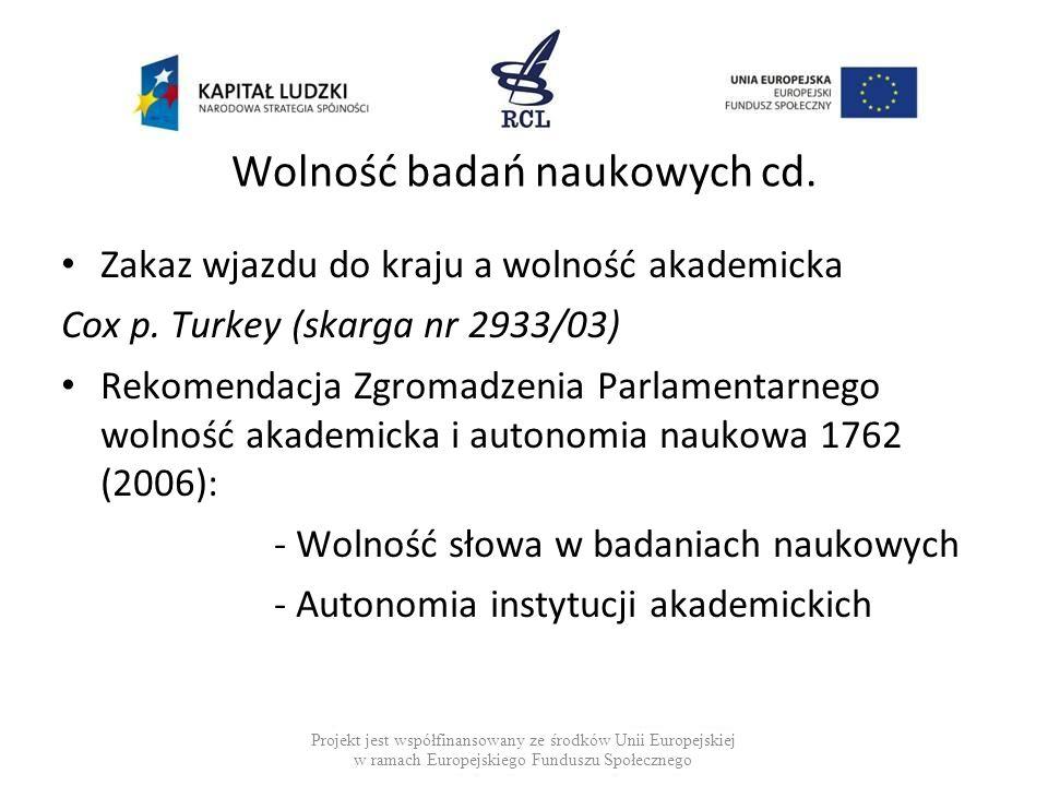 Wolność badań naukowych cd.