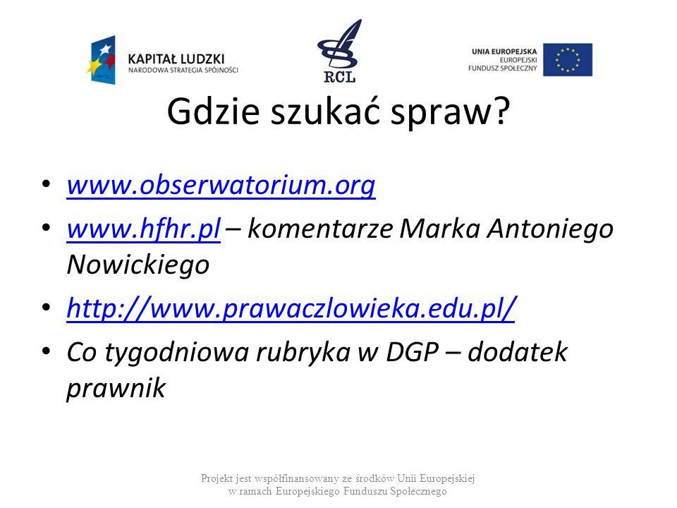 Gdzie szukać spraw www.obserwatorium.org