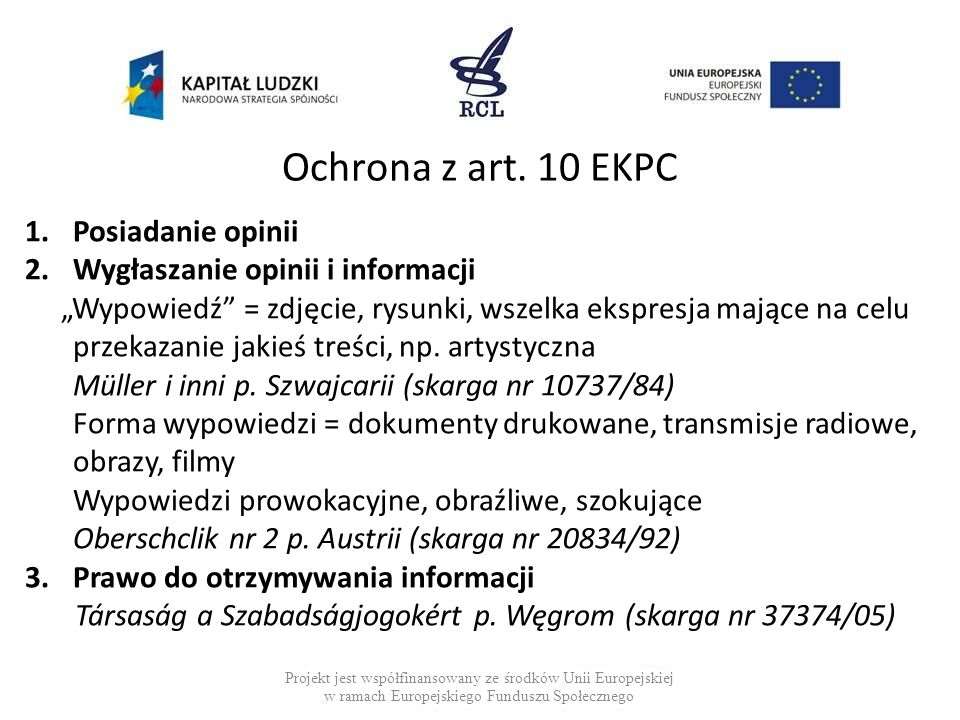 Ochrona z art. 10 EKPC Posiadanie opinii