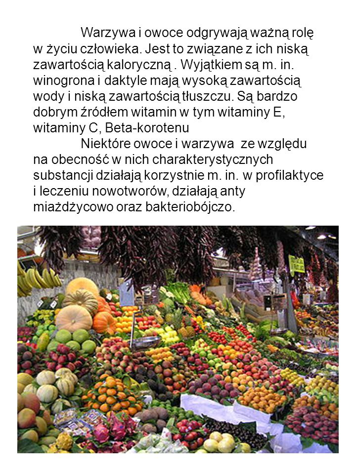 Warzywa i owoce odgrywają ważną rolę w życiu człowieka