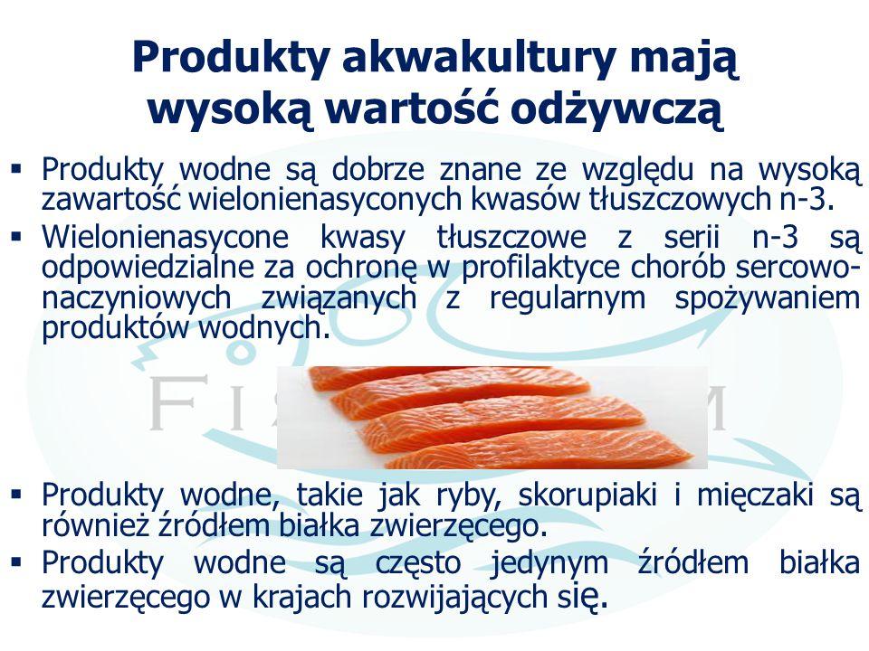 Produkty akwakultury mają wysoką wartość odżywczą