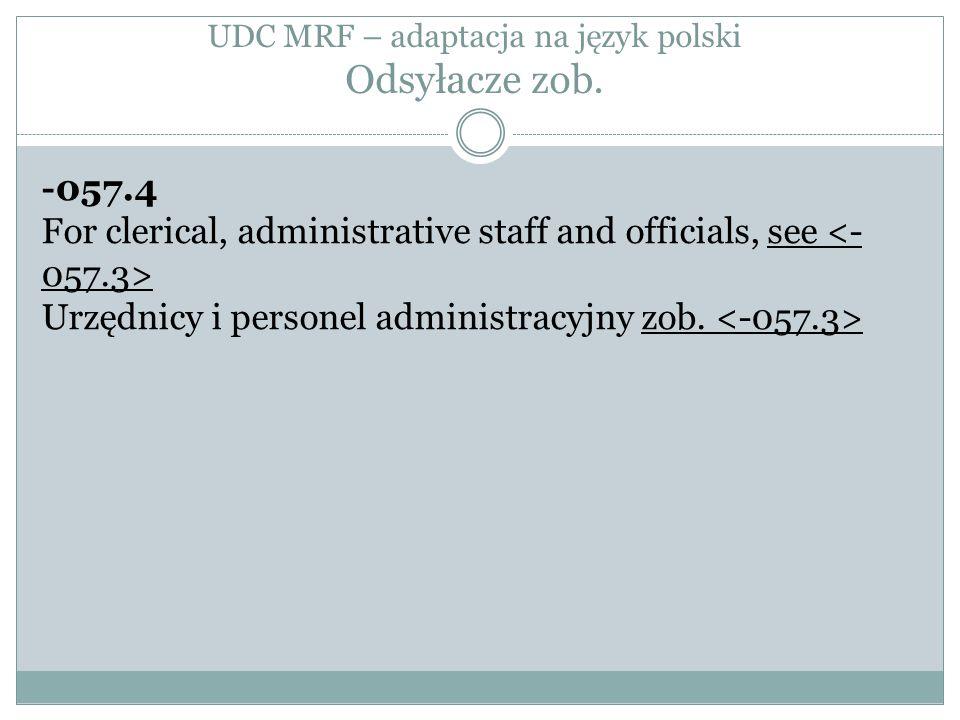 UDC MRF – adaptacja na język polski Odsyłacze zob.