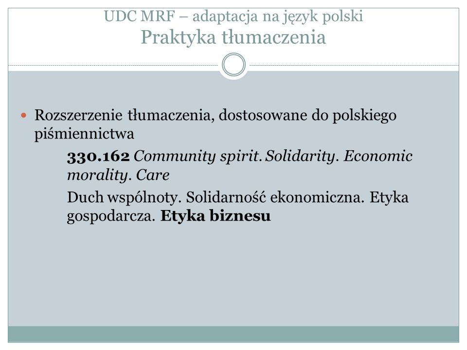 UDC MRF – adaptacja na język polski Praktyka tłumaczenia