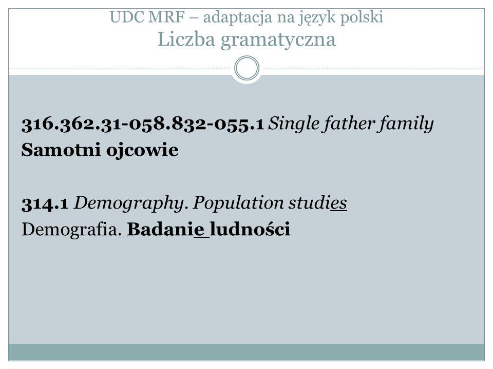 UDC MRF – adaptacja na język polski Liczba gramatyczna