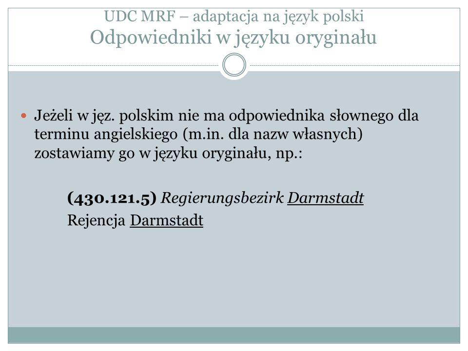 UDC MRF – adaptacja na język polski Odpowiedniki w języku oryginału