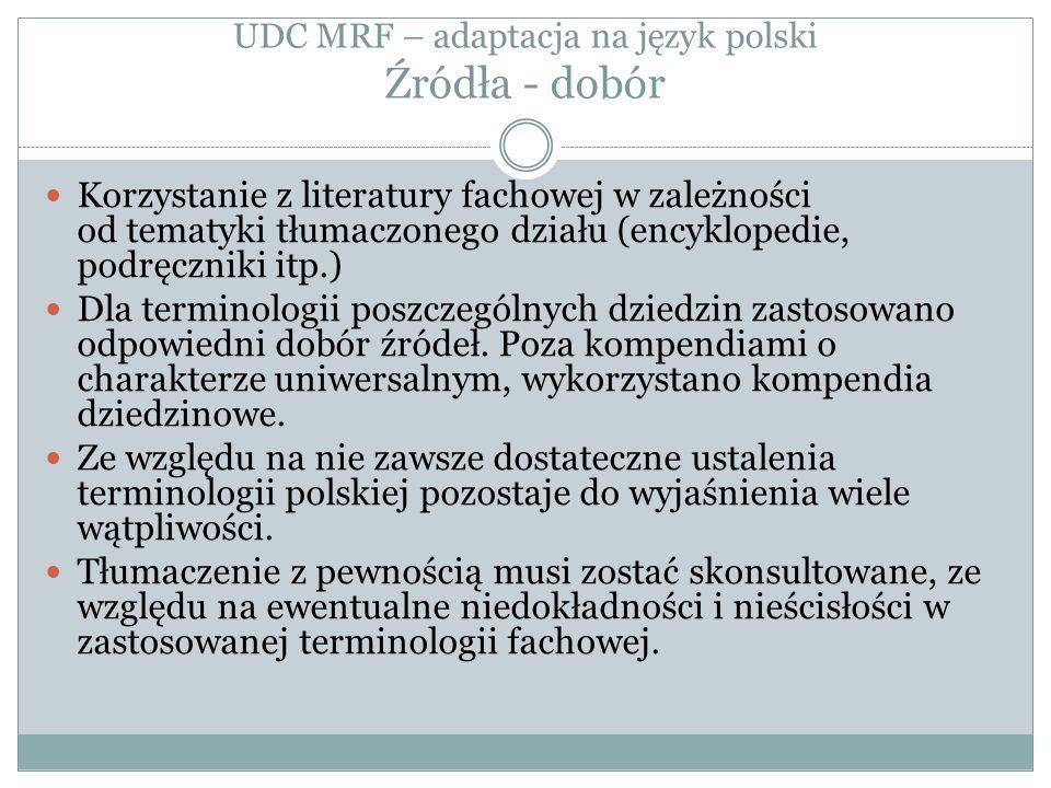 UDC MRF – adaptacja na język polski Źródła - dobór