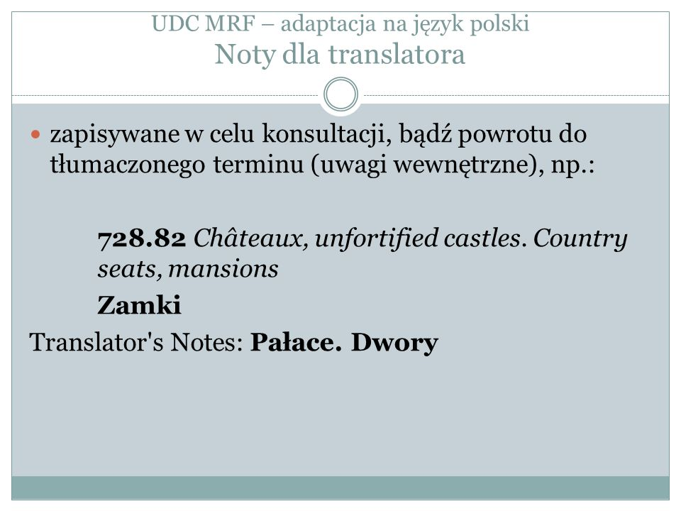 UDC MRF – adaptacja na język polski Noty dla translatora