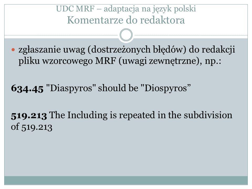 UDC MRF – adaptacja na język polski Komentarze do redaktora