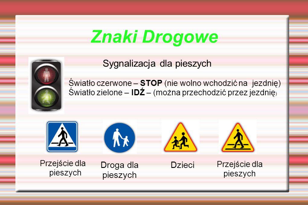 Znaki Drogowe Sygnalizacja dla pieszych Droga dla pieszych Dzieci