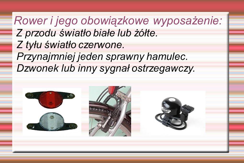 Rower i jego obowiązkowe wyposażenie: