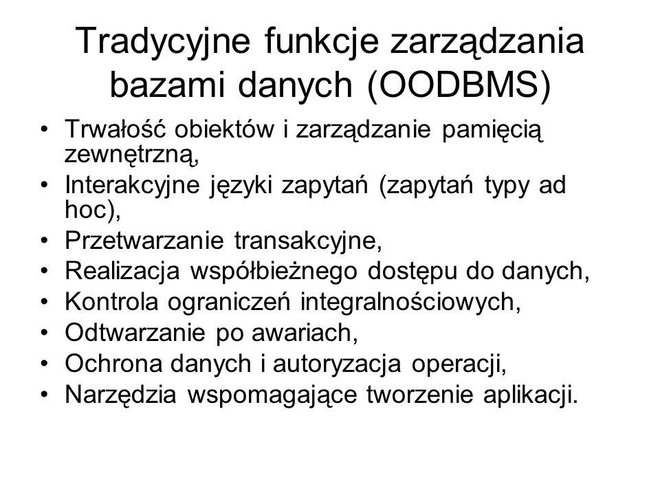 Tradycyjne funkcje zarządzania bazami danych (OODBMS)