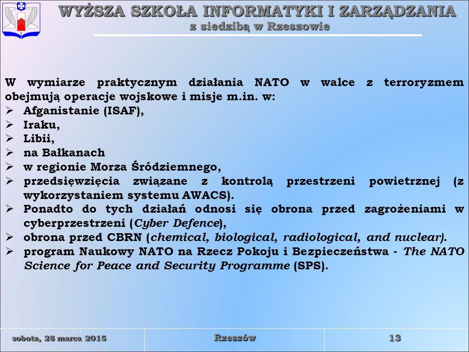 W wymiarze praktycznym działania NATO w walce z terroryzmem obejmują operacje wojskowe i misje m.in. w: