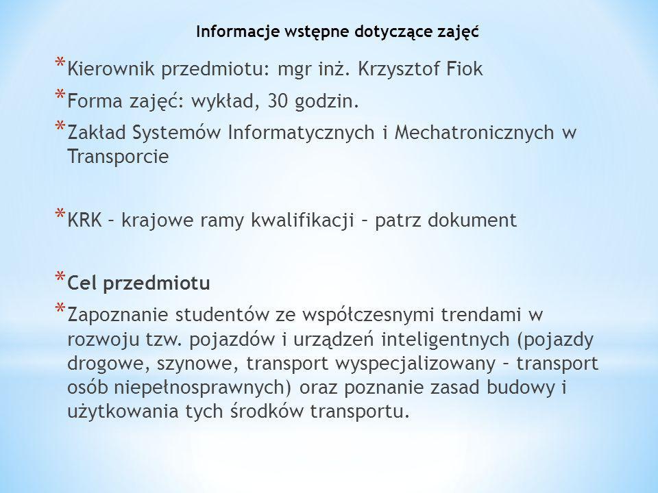 Kierownik przedmiotu: mgr inż. Krzysztof Fiok