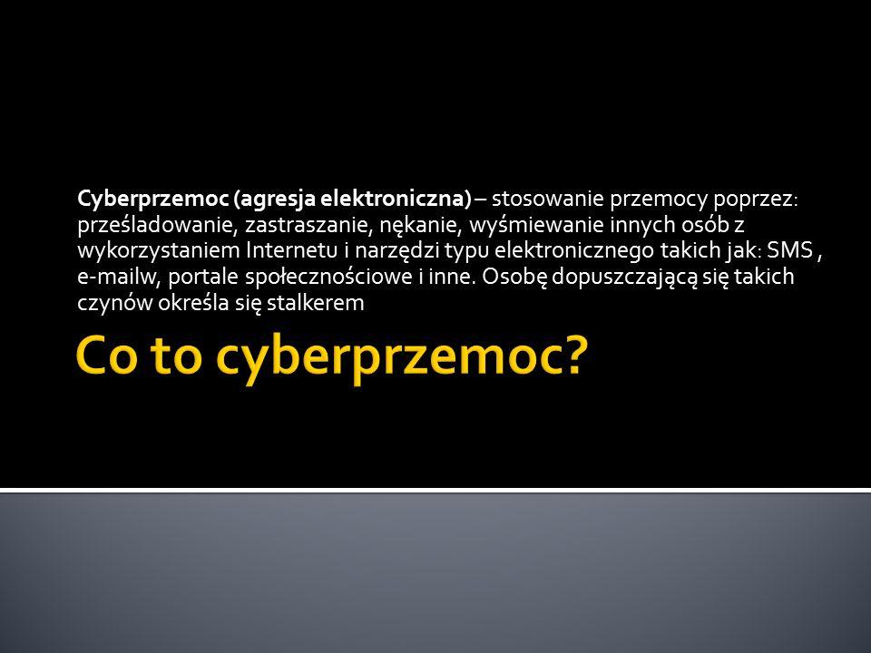 Cyberprzemoc (agresja elektroniczna) – stosowanie przemocy poprzez: prześladowanie, zastraszanie, nękanie, wyśmiewanie innych osób z wykorzystaniem Internetu i narzędzi typu elektronicznego takich jak: SMS , e-mailw, portale społecznościowe i inne. Osobę dopuszczającą się takich czynów określa się stalkerem
