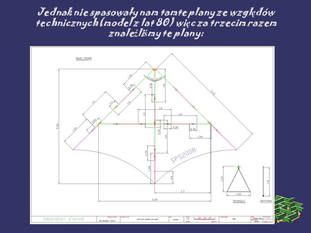 Jednak nie spasowały nam tamte plany ze względów technicznych(model z lat 80) więc za trzecim razem znaleźliśmy te plany: