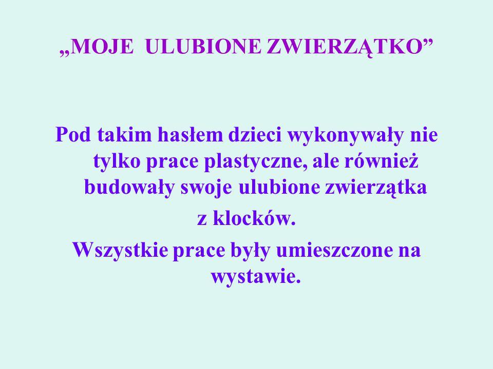 """""""MOJE ULUBIONE ZWIERZĄTKO"""