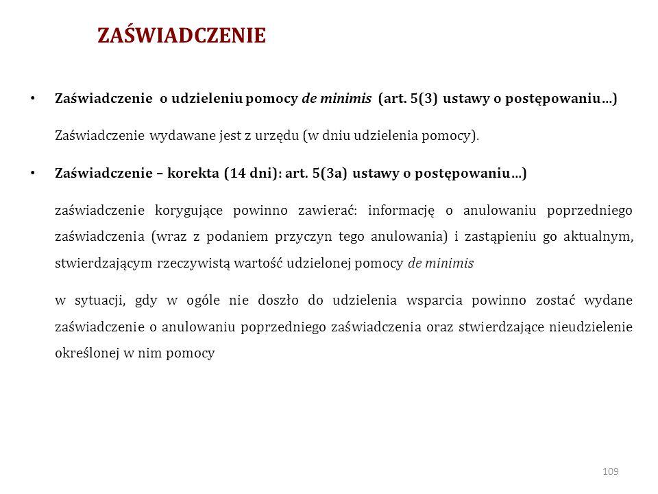 ZAŚWIADCZENIE Zaświadczenie o udzieleniu pomocy de minimis (art. 5(3) ustawy o postępowaniu…)