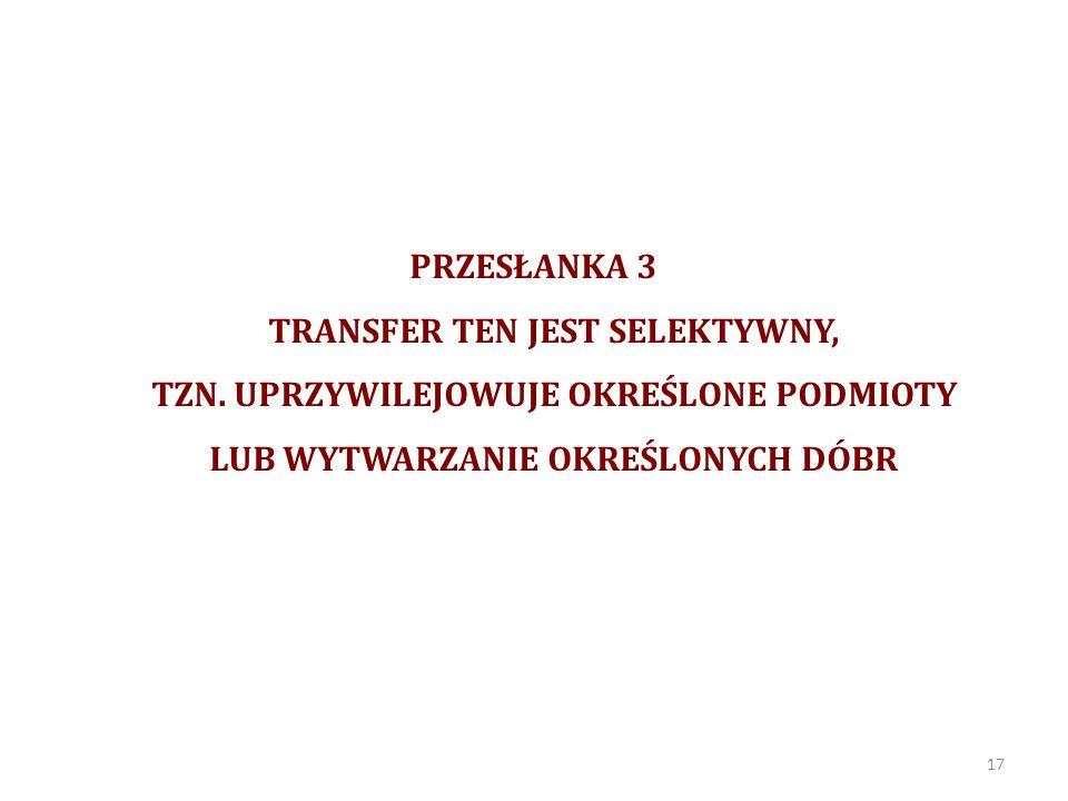 PRZESŁANKA 3 TRANSFER TEN JEST SELEKTYWNY, TZN