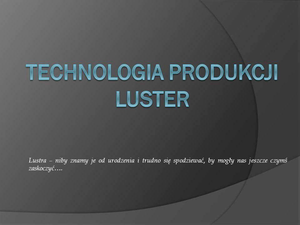 Technologia produkcji luster