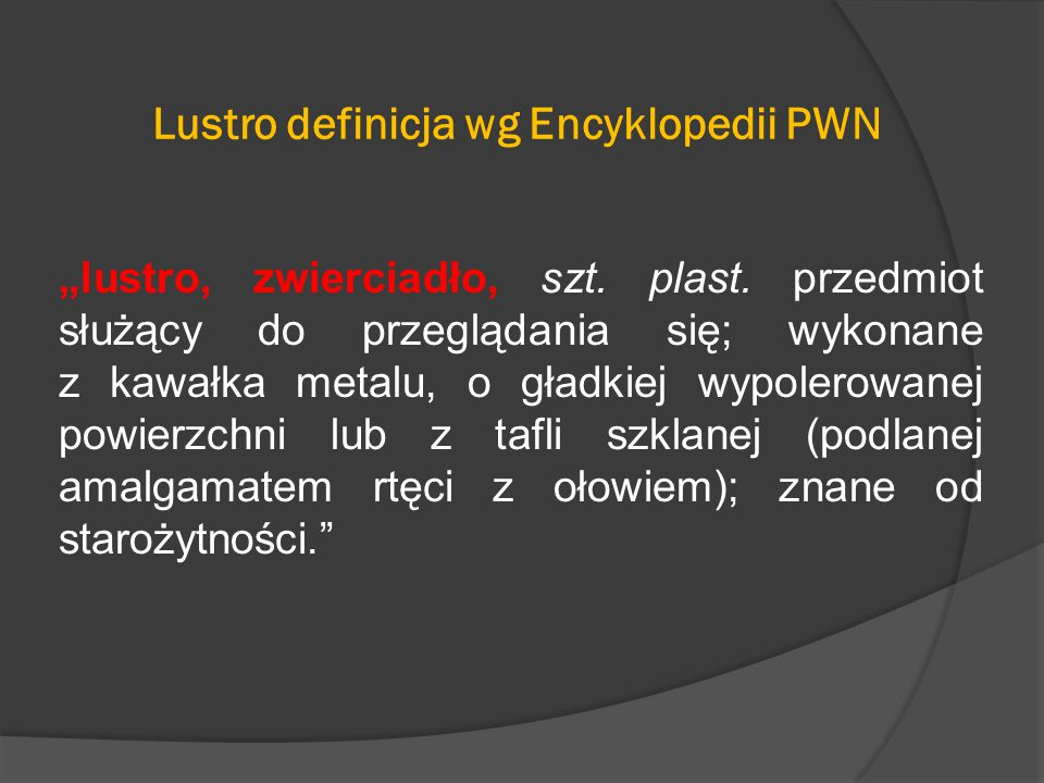 Lustro definicja wg Encyklopedii PWN