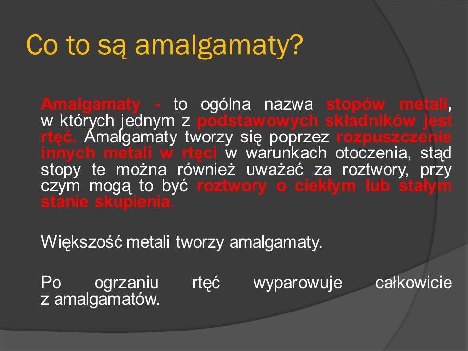 Co to są amalgamaty