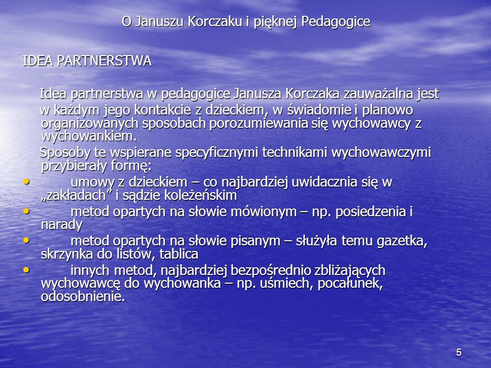 O Januszu Korczaku i pięknej Pedagogice