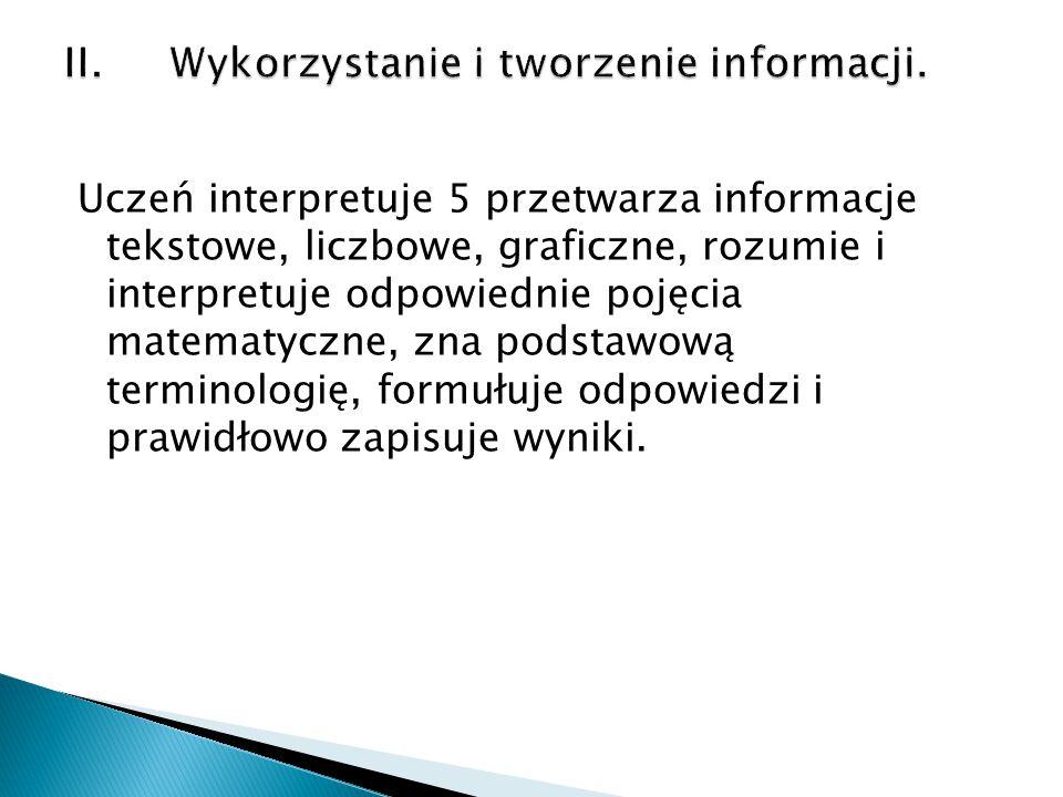 II. Wykorzystanie i tworzenie informacji.