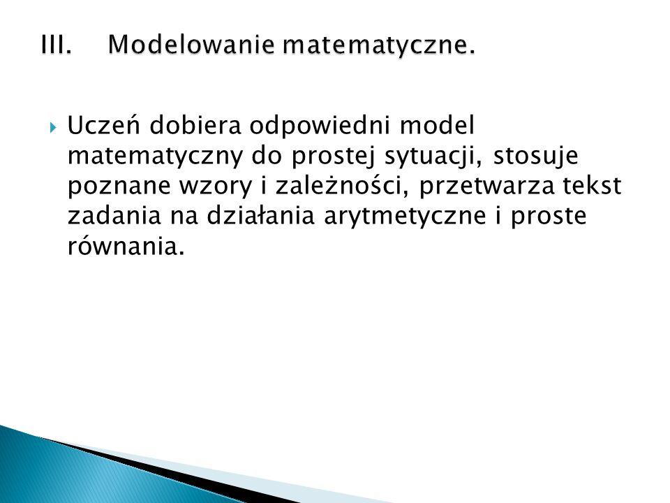 III. Modelowanie matematyczne.