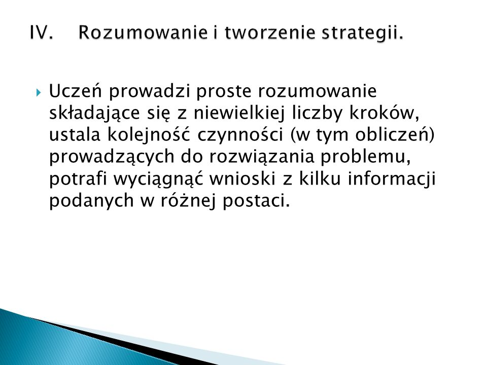 IV. Rozumowanie i tworzenie strategii.