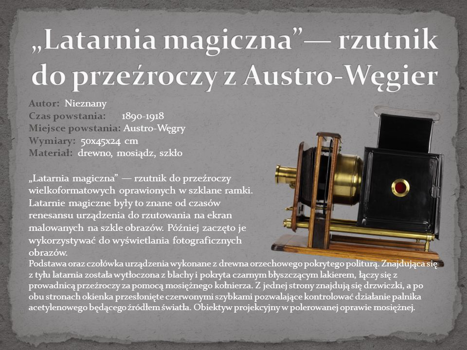 """""""Latarnia magiczna — rzutnik do przeźroczy z Austro-Węgier"""