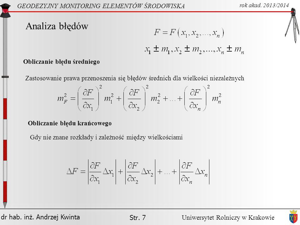 Analiza błędów GEODEZYJNY MONITORING ELEMENTÓW ŚRODOWISKA