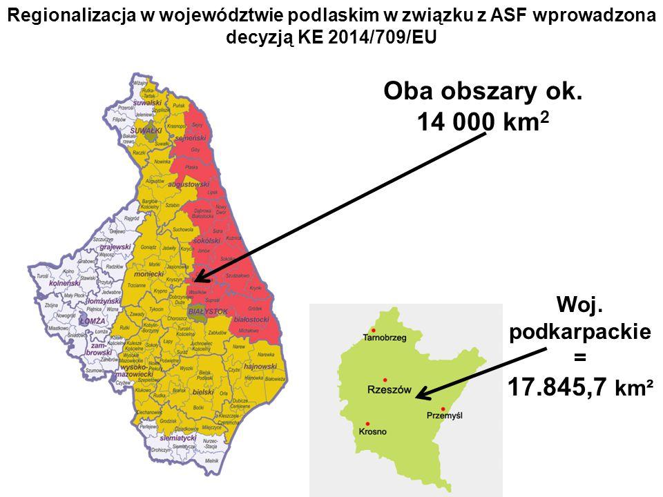 Oba obszary ok. 14 000 km2 17.845,7 km² Woj. podkarpackie =