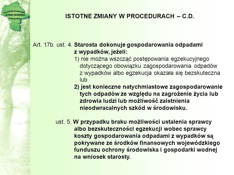 ISTOTNE ZMIANY W PROCEDURACH – C.D.