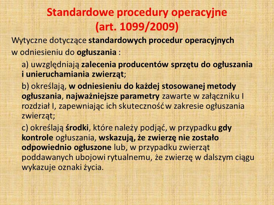Standardowe procedury operacyjne (art. 1099/2009)