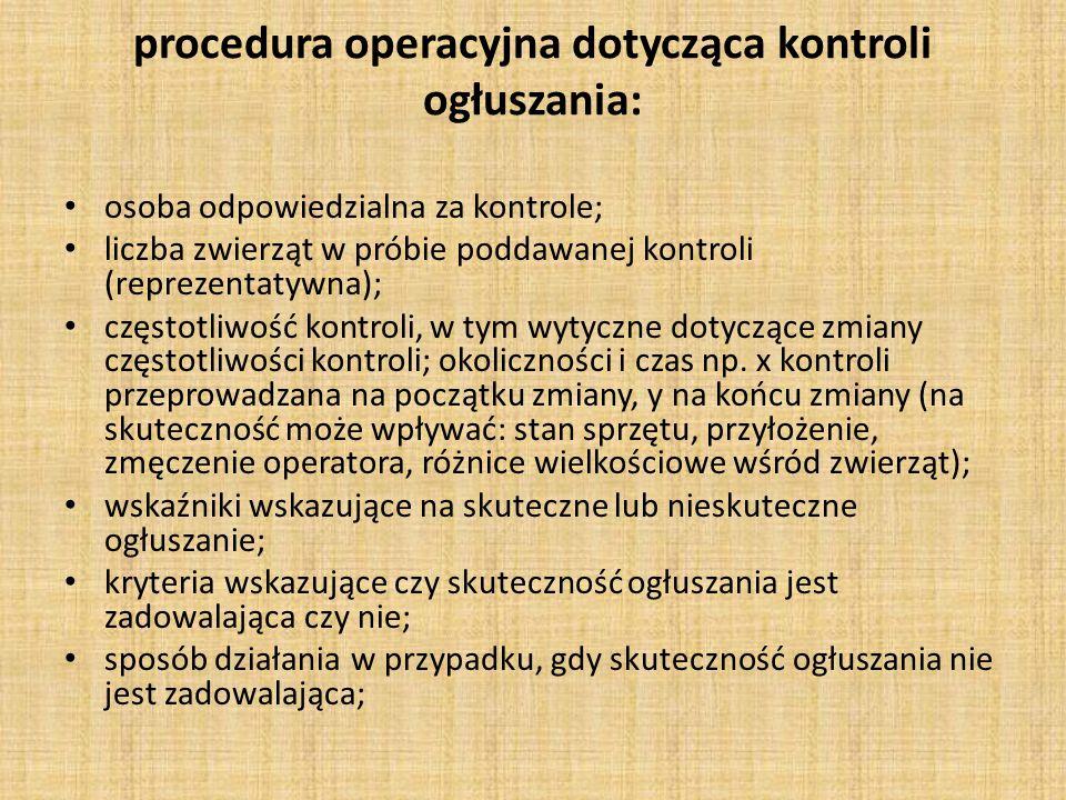 procedura operacyjna dotycząca kontroli ogłuszania: