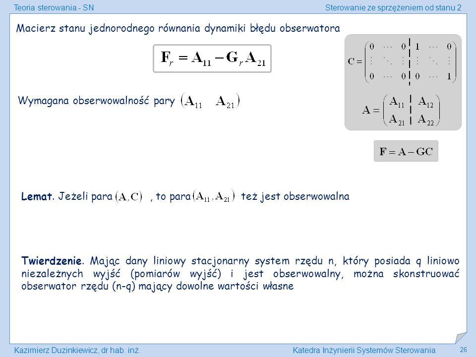 Macierz stanu jednorodnego równania dynamiki błędu obserwatora