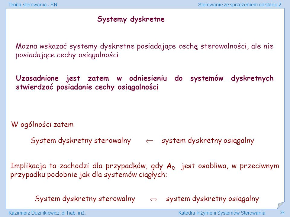 System dyskretny sterowalny  system dyskretny osiągalny