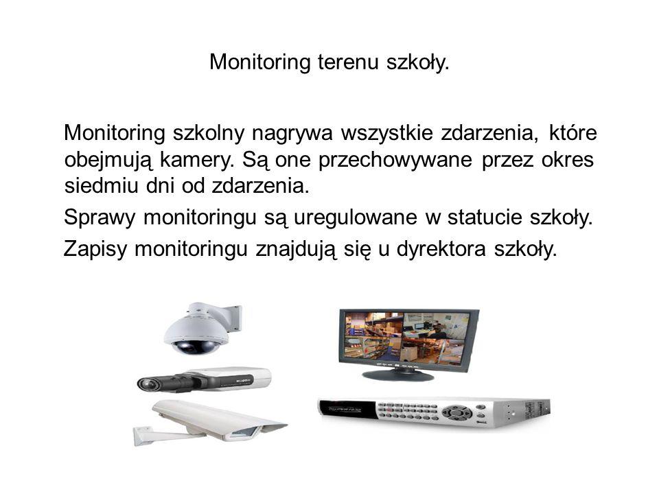 Monitoring terenu szkoły.