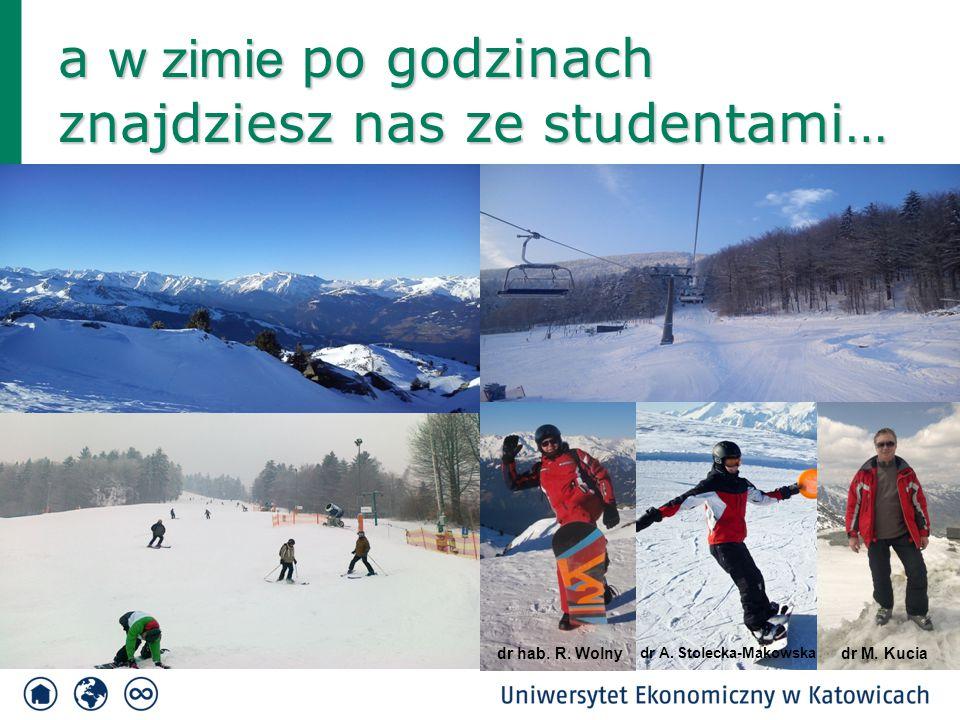 a w zimie po godzinach znajdziesz nas ze studentami…
