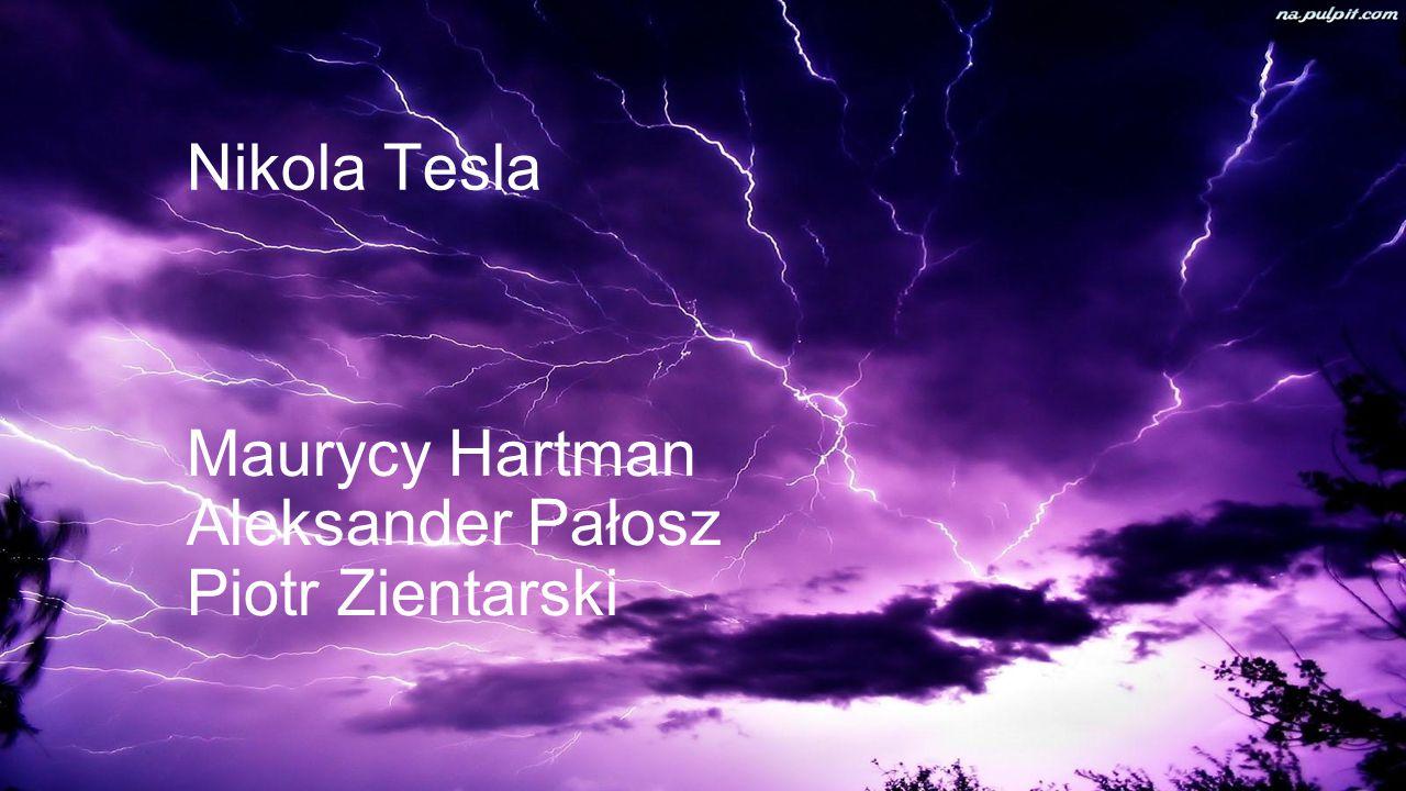 Maurycy Hartman Aleksander Pałosz Piotr Zientarski