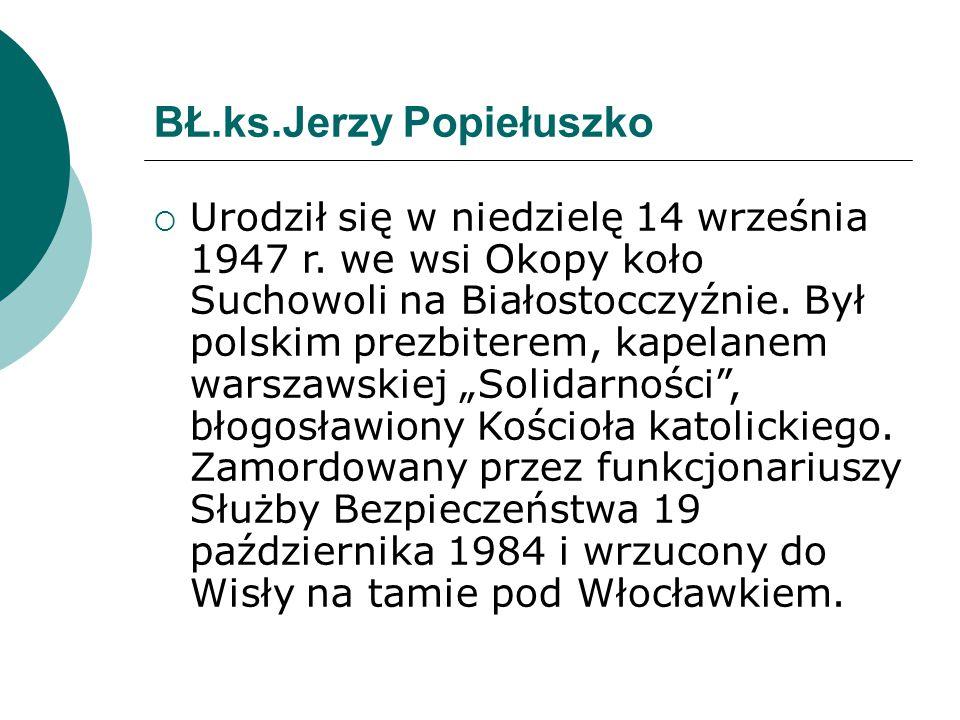 BŁ.ks.Jerzy Popiełuszko