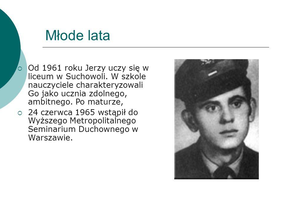Młode lata Od 1961 roku Jerzy uczy się w liceum w Suchowoli. W szkole nauczyciele charakteryzowali Go jako ucznia zdolnego, ambitnego. Po maturze,