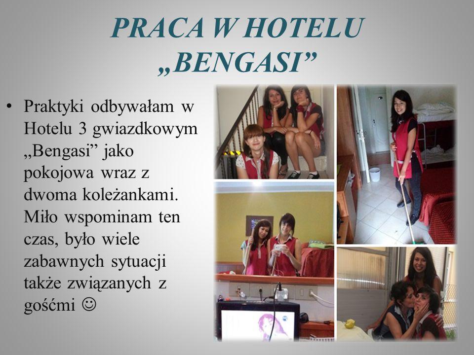 "PRACA W HOTELU ""BENGASI"